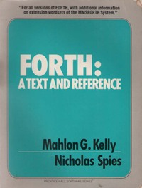 FORTH: A Text and Reference