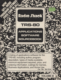 TRS-80 Applications Software Sourcebook Volume 3