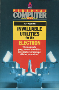 Invaluable Utilities for the Acorn Electron