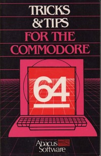 Tricks & Tips for the Commodore 64