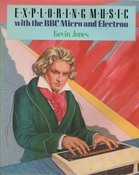 Exploring music with the BBC micro and Electron