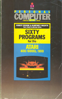 Sixty programs for the Atari 400/600XL/800