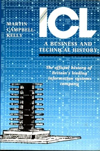 ICL: A Business and Technical History