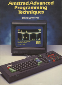 Amstrad Advanced Programming Techniques