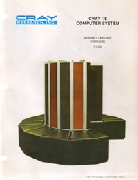 Cray-1S Computer System - Assembly Language Workbook