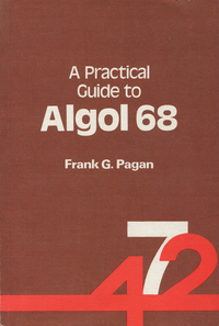 A Practical Guide to Algol 68