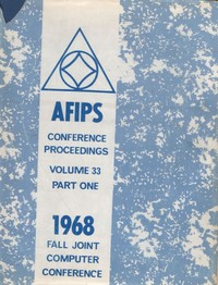 AFIPS - Conference Proceedings - Volume 33 - Part 1