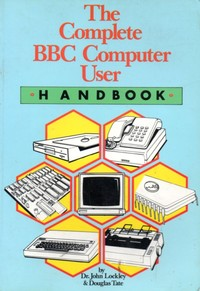 The Complete BBC Computer User Handbook