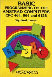 BASIC Programming on the Amstrad Computers