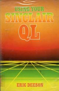 Using Your Sinclair QL