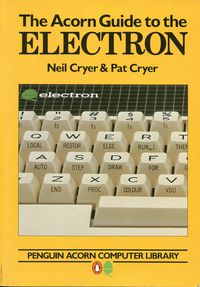 The Acorn Guide to the Electron