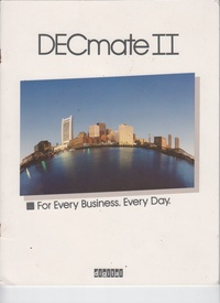 DECmate II - For Every Business. Every Day.