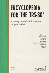 Encyclopedia for the TRS-80 Volume 9