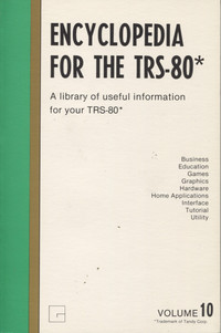 Encyclopedia for the TRS-80 Volume 10