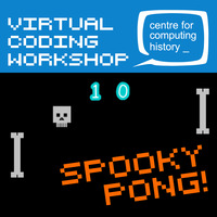 Virtual Coding Workshop - Saturday 31st October 2020