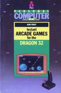 Instant Arcade Games for the Dragon 32