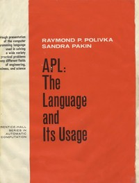 APL: The Language and it's Useage
