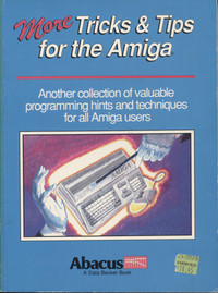 More Tricks and Tips for the Amiga