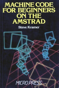 Machine Code for Beginners on the Amstrad
