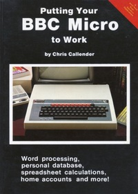 Putting Your BBC Micro To Work