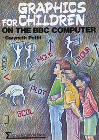 Graphics for Children on the BBC Computer