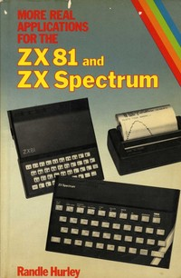 More Real Applications for the ZX81 and Spectrum