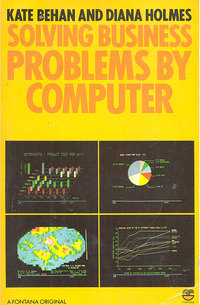 Solving Business Problems by Computer