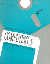 A Practical Introduction to Computing Book 1