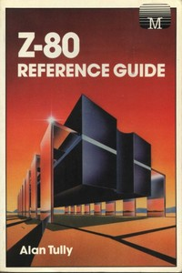 Z80 Reference Guide
