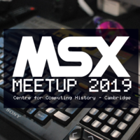 MSX Meetup - 3rd May - 4th May 2019