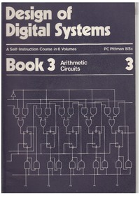 Design of Digital Systems - Book 3 - Arithmetic Circuits