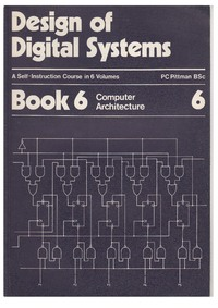 Design of Digital Systems - Book 6 - Computer Architecture