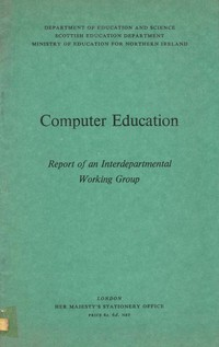 Computer Education - Report of an Interdepartmental Working Group