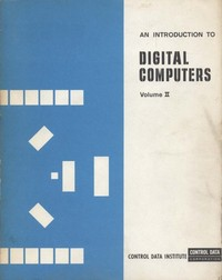An Introduction to Digital Computers Volume II