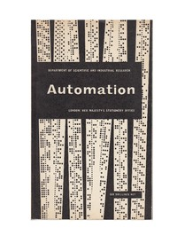 Automation - A report on the technical trends and their impact on management and labour