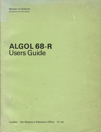 ALGOL 68-R Users Guide