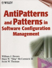 Anti-Patterns and Patterns in Software Configuration Management
