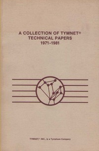 A collection of Tymnet Technical Papers 1971-1981