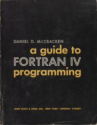 A Guide To Fortran IV Programming