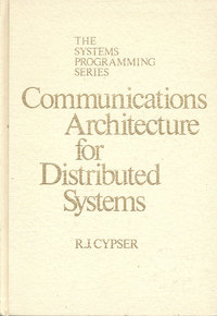 Communcations Architecture for Distributed Systems