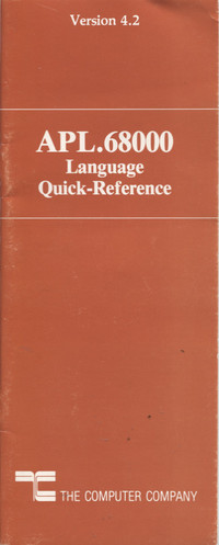 APL 68000 Language Quick Reference