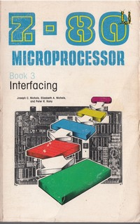 Z-80 Microprocessor - Book 3 - Interfacing