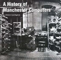A History of Manchester Computers