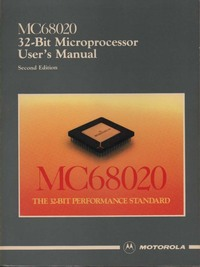 MC68020 Thirty-two Bit Micro User's Manual