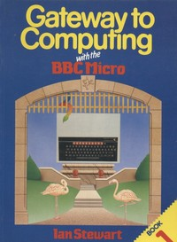 Gateway To Computing With The BBC Book 1
