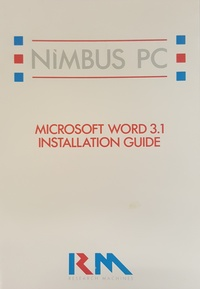 RM Nimbus PC Microsoft Word 3.1 Installation Guide PN 17803