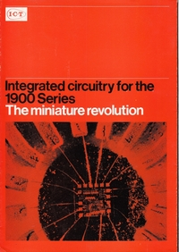 ICT - Integrated Circuitry for the 1900 Series - The Miniature Revolution