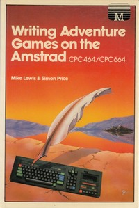 Writing Adventure Games on the Amstrad