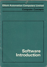 Elliott Automation Computers Limited - Computer Concepts - Software Introduction