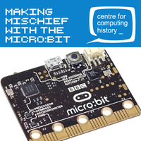 Making Mischief with the Micro:bit - 29th August 2019